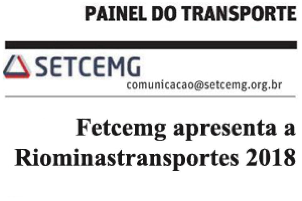 Fetcemg apresenta a Riominastransportes 2018