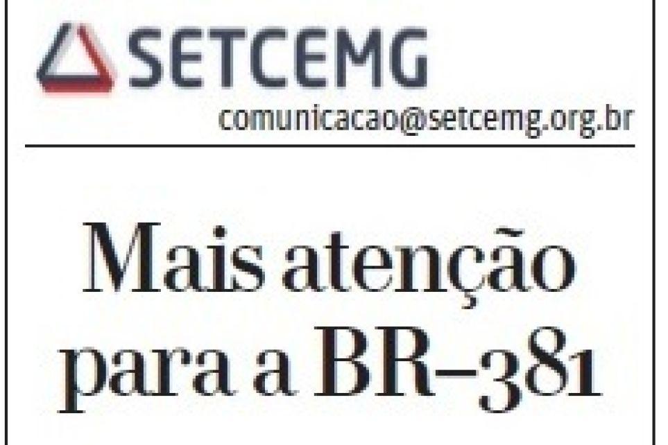 Mais atenção para a BR-381