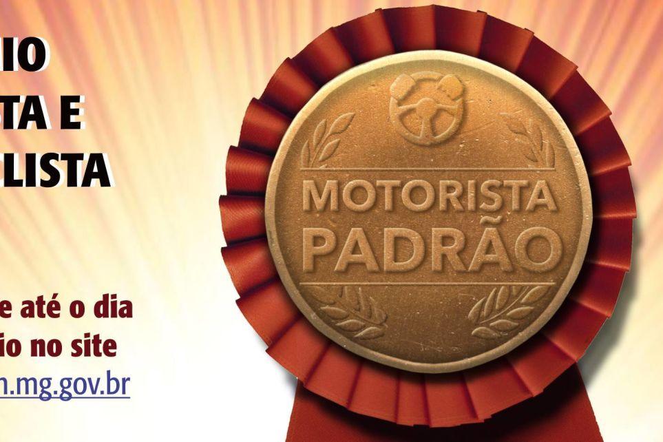 Ainda dá tempo de se inscrever no Prêmio Motorista e Motociclista Padrão de Minas Gerais