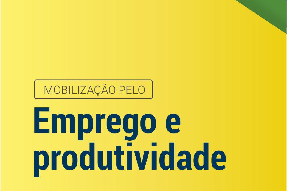 Fetcemg e Setcemg participam do lançamento do Programa de Mobilização pelo Emprego e Produtividade