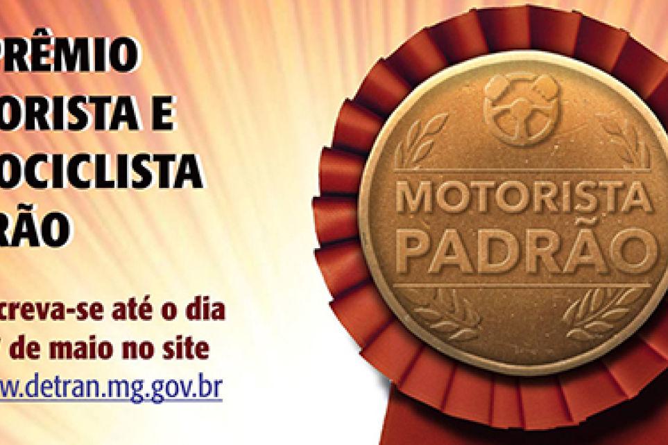 Inscreva-se na 59° edição do prêmio Motorista e Motociclista padrão de Minas Gerais